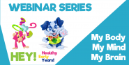 Healthy Early Years! Webinar Series